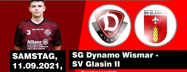HEIMSPIEL : SG Dynamo Wismar e.V. vs SV Glasin 06 II am 11.09.2021